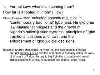 Formal Law: where is it coming from? How far is it rooted in informal law?