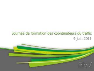 Journée  de formation des  coordinateurs  du traffic