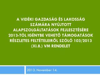 2013. November 14.