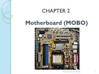 Motherboard (MOBO)