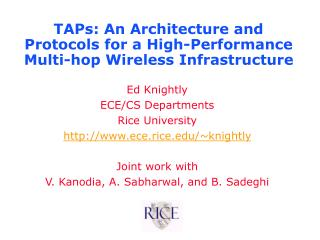 TAPs: An Architecture and Protocols for a High-Performance Multi-hop Wireless Infrastructure