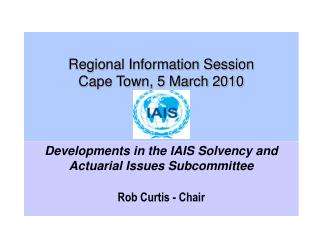 Regional Information Session Cape Town, 5 March 2010