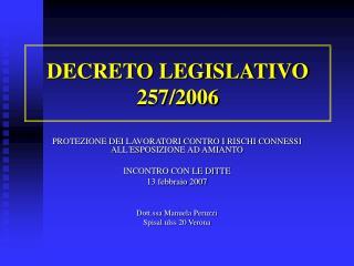 DECRETO LEGISLATIVO 257/2006