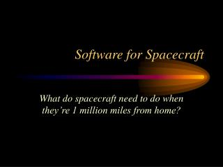 Software for Spacecraft