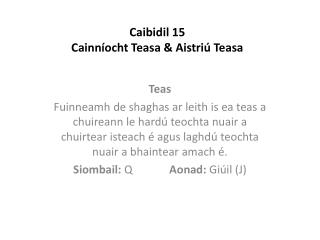 Caibidil 15 Cainníocht Teasa & Aistriú Teasa