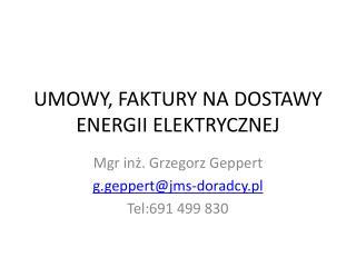 UMOWY, FAKTURY NA DOSTAWY ENERGII ELEKTRYCZNEJ