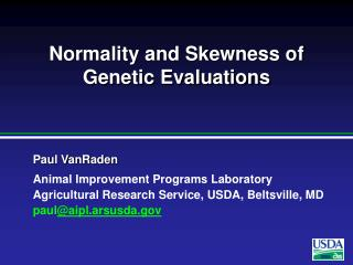 Normality and Skewness of Genetic Evaluations