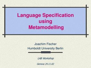 Language Specification  using  Metamodelling