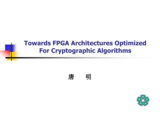 Towards FPGA Architectures Optimized For Cryptographic Algorithms