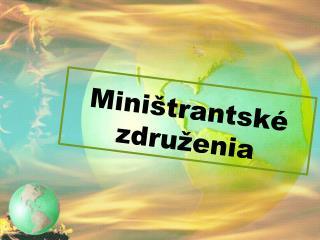 Miništrantské  združenia