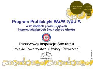 Program Profilaktyki  WZW typu A w zakładach produkujących  i wprowadzających żywność do obrotu