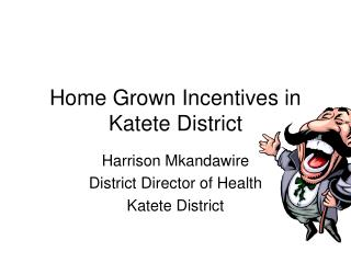 Home Grown Incentives in Katete District