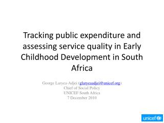Tracking public expenditure and assessing service quality in Early Childhood Development in South Africa