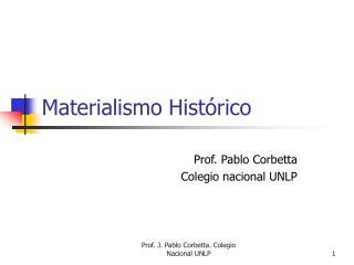 Materialismo Hist�rico