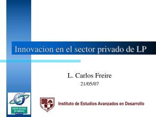 Innovacion en el sector privado de LP