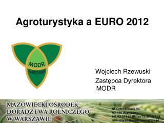 Agroturystyka a EURO 2012