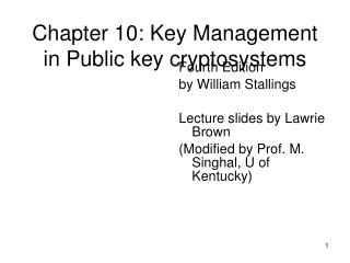 Chapter 10: Key Management in Public key cryptosystems
