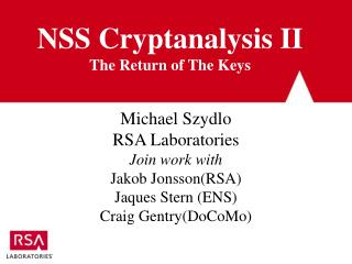 NSS Cryptanalysis II The Return of The Keys