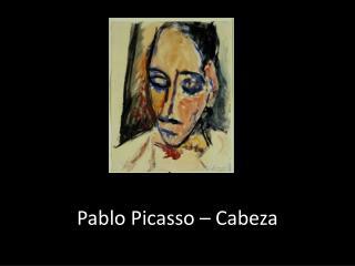 Pablo Picasso � Cabeza