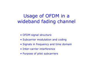 Usage of OFDM in a wideband fading channel