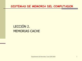 SISTEMAS DE MEMORIA DEL COMPUTADOR