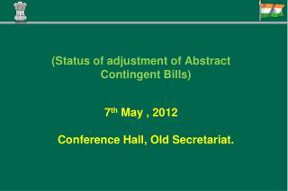 (Status of adjustment of Abstract Contingent Bills)