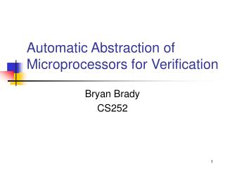 Automatic Abstraction of Microprocessors for Verification