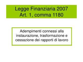 Legge Finanziaria 2007 Art. 1, comma 1180