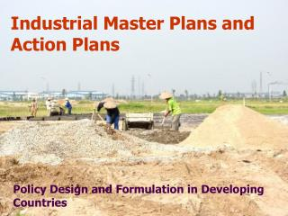 Industrial Master Plans and Action Plans