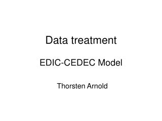 Data treatment EDIC-CEDEC Model