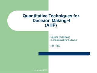 Quantitative Techniques for  Decision Making-4 (AHP)