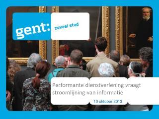 Performante dienstverlening vraagt stroomlijning  van  informatie