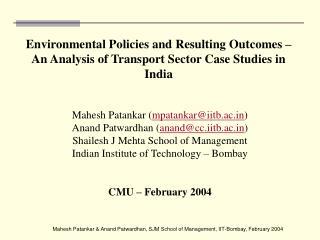 Mahesh Patankar ( mpatankar@iitb.ac ) Anand Patwardhan ( anand@cc.iitb.ac )