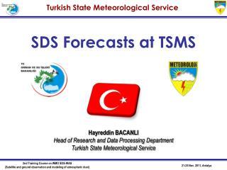 SDS  Forecast s at TSMS