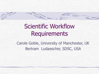 Scientific Workflow Requirements