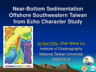 Near-Bottom Sedimentation  Offshore Southwestern Taiwan  from Echo Character Study