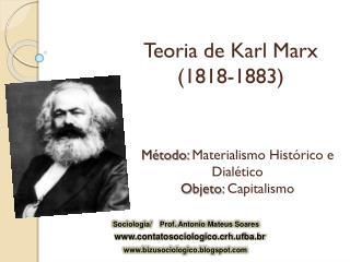 Teoria de Karl Marx (1818-1883)
