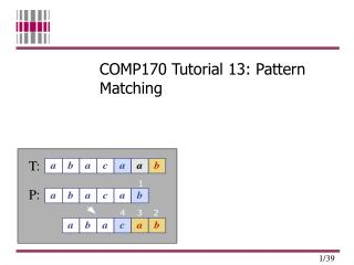 COMP170 Tutorial 13: Pattern Matching