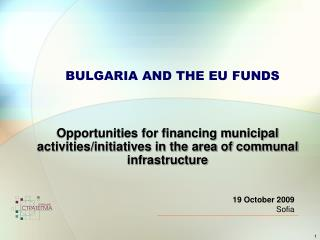 BULGARIA AND THE EU FUNDS