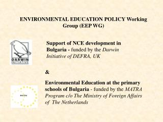 ENVIRONMENTAL EDUCATION POLICY  Working Group (EEP WG)