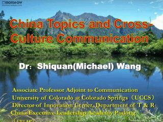 Dr : Shiquan(Michael) Wang Associate Professor Adjoint to Communication