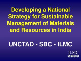 Developing a National Strategy for Sustainable Management of Materials and Resources in India