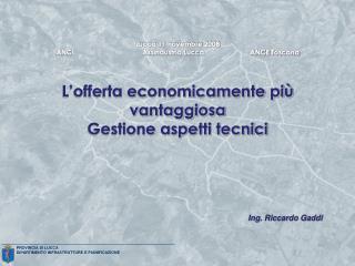 PROVINCIA DI LUCCA  DIPARTIMENTO INFRASTRUTTURE E PIANIFICAZIONE