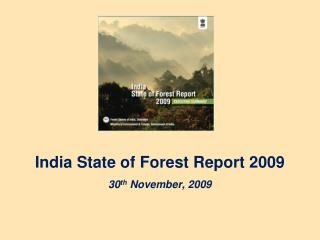 India State of Forest Report 2009