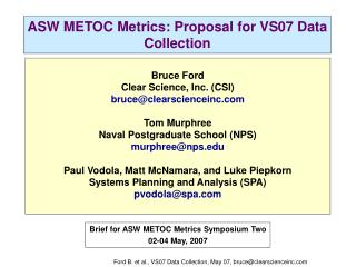 ASW METOC Metrics: Proposal for VS07 Data Collection