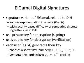ElGamal  Digital Signatures