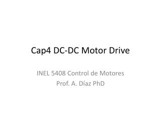 Cap4 DC-DC Motor Drive