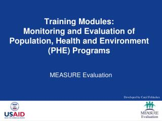 Training Modules: Monitoring and Evaluation of Population, Health and Environment PHE Programs
