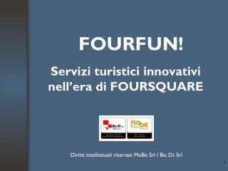 FOURFUN!