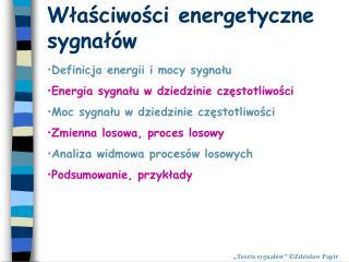 Właściwości energetyczne sygnałów